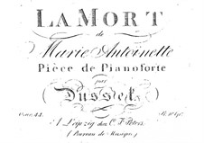 La Mort de Marie Antoinette: La Mort de Marie Antoinette by Jan Ladislav Dussek