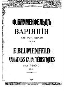 Variations caractéristiques, Op.8: Variations caractéristiques by Felix Blumenfeld