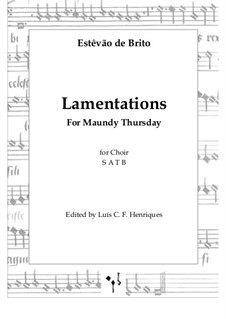 Lamentations for Maundy Thursday: Lamentations for Maundy Thursday by Estêvão de Brito