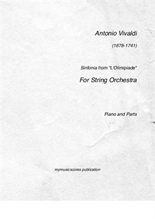 Sinfonia from 'L'Olimpiade' for String Orchestra, RV 725: Sinfonia from 'L'Olimpiade' for String Orchestra by Antonio Vivaldi