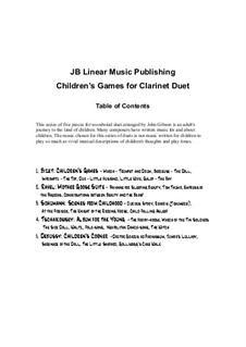 Selection of Pieces from Children's Games and Other Cycles: para duas clarinetas by Georges Bizet, Claude Debussy, Maurice Ravel, Robert Schumann, Pyotr Tchaikovsky