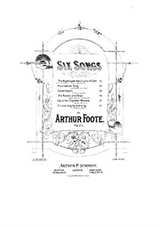 Six Songs, Op.43: No.1 The Nightingale has a Lyre of Gold by Arthur Foote