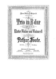 Piano Trio No.2 in B Flat Major, Op.65: Piano Trio No.2 in B Flat Major by Arthur Foote
