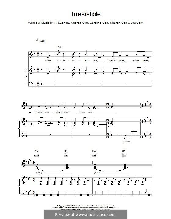 Irresistible (The Corrs): Para vocais e piano (ou Guitarra) by Andrea Corr, Caroline Corr, Jim Corr, Robert John Lange, Sharon Corr