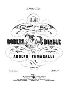 Fantasia on Theme from 'Robert le Diable' by Meyerbeer, Op.106: Para Piano by Adolfo Fumagalli