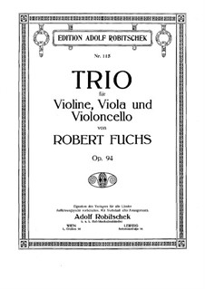 String Trio in A Major, Op.94: String Trio in A Major by Robert Fuchs