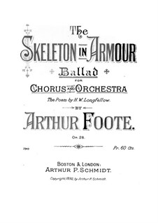 The Skeleton in Armour, Op.28: The Skeleton in Armour by Arthur Foote