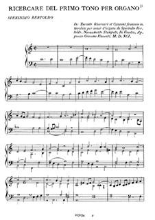 Ricercare del primo tono per organo: Ricercare del primo tono per organo by Sperindio Bertoldo