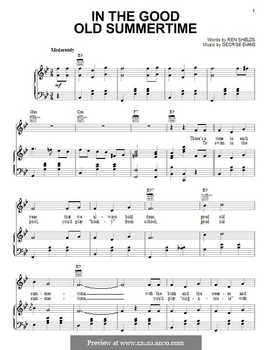 In the Good Old Summer Time: Para vocais e piano (ou Guitarra) by George Evans