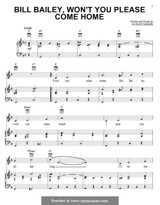 Bill Bailey, Won't You Please Come Home: Para vocais e piano (ou Guitarra) by Hughie Cannon