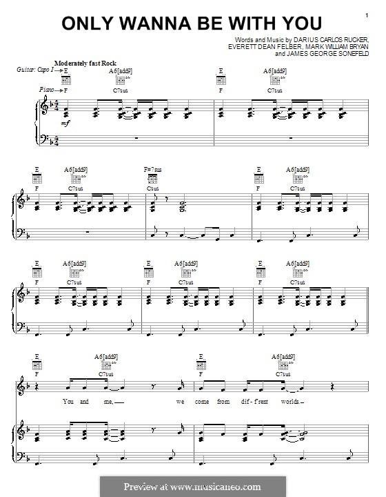 Only Wanna Be with You (Hootie & The Blowfish): Para vocais e piano (ou Guitarra) by Darius Carlos Rucker, Everett Dean Felber, James George Sonefeld, Mark William Bryan