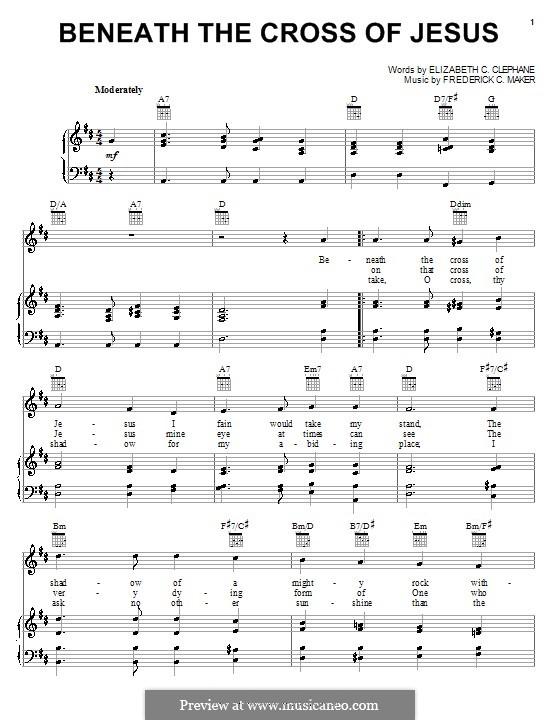 Beneath the Cross of Jesus: Para vocais e piano (ou Guitarra) by Frederick Charles Maker