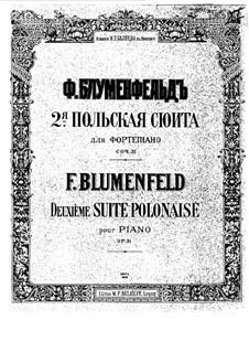 Polish Suite No.2, Op.31: Polish Suite No.2 by Felix Blumenfeld