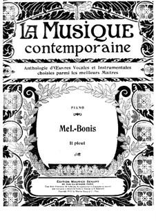 Il pleut: Il pleut by Mel Bonis