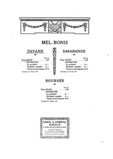 Pavane, Sarabande and Bourrée: Pavane, Sarabande and Bourrée by Mel Bonis