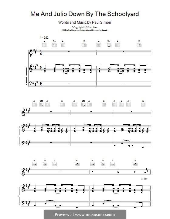 Me and Julio Down By the Schoolyard (Simon & Garfunkel): Para vocais e piano (ou Guitarra) by Paul Simon