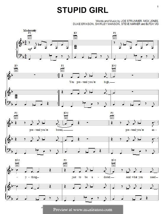 Stupid Girl (Garbage): Para vocais e piano (ou Guitarra) by Butch Vig, Duke Erikson, Joe Strummer, Mick Jones, Shirley Ann Manson, Steve Marker