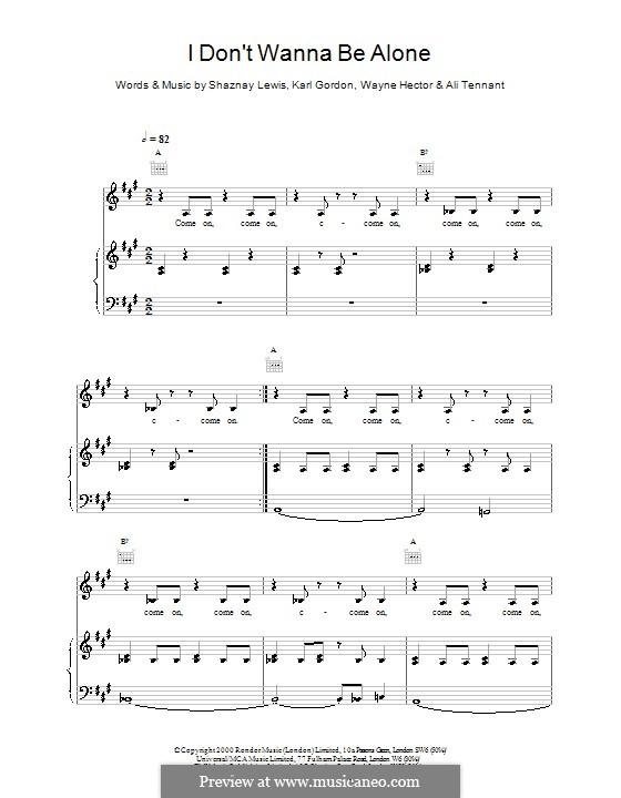 I Don't Wanna Be Alone (All Saints): Para vocais e piano (ou Guitarra) by Karl Gordon, Shaznay Lewis, Wayne Anthony Hector