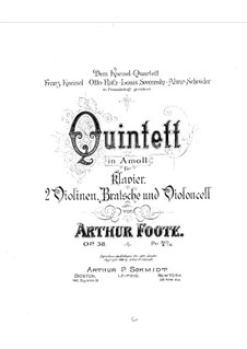 Piano Quintet in A Minor, Op.38: Partitura completa, Partes by Arthur Foote