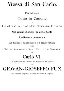 Messa di San Carlo, K.7: Messa di San Carlo by Johann Fux