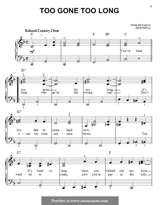 Too Gone Too Long: Facil para o piano by Gene Pistilli