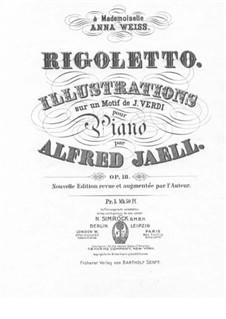 Illustrations on 'Rigoletto' by Verdi: Illustrations on 'Rigoletto' by Verdi by Alfred Jaell