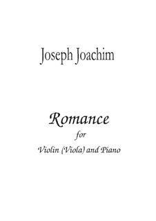 Three Pieces for Violin (or Viola) and Piano, Op.2: No. 1 romantica by Joseph Joachim