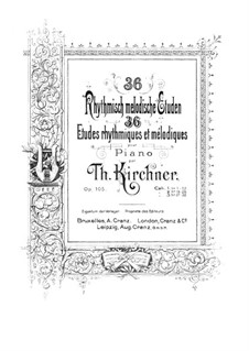 Thirty-Six Rhythmic and Melodic Etudes, Op.105: estudos No 1-12 by Theodor Kirchner