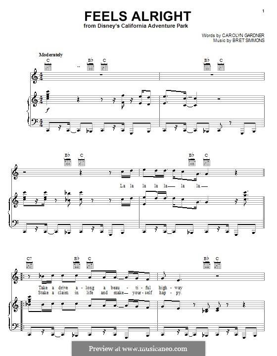 Feels Alright (from Disney's California Adventure Park): Para vocais e piano (ou Guitarra) by Bret Simmons