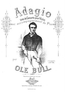 Concerto for Violin and Orchestra : Adagio. Arrangement for violin and piano by Ole Bull