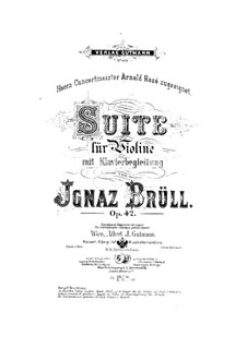 Suite for Violin and Piano, Op.42: Suite para Violino e Piano by Ignaz Brüll