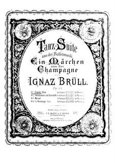 Dance Suite (Ein Märchen aus der Champagne), Op.54: Dance Suite (Ein Märchen aus der Champagne) by Ignaz Brüll
