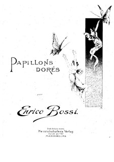 Papillons dorés: Para Piano by Marco Enrico Bossi