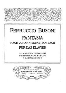 Fantasia after Johann Sebastian Bach, BV 253: Fantasia after Johann Sebastian Bach by Ferruccio Busoni
