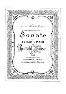 Sonata for Cornet and Piano, Op.18: Sonata for Cornet and Piano by Thorvald Hansen