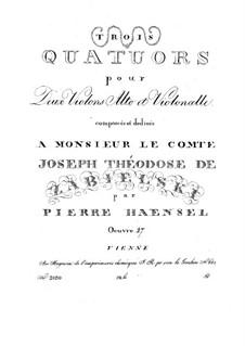 Three String Quartets, Op.27: Três Quartetos de Cordas by Peter Hänsel