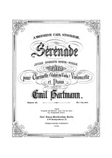 Serenade for Clarinet, Cello (Violin or Viola) and Piano, Op.24: partituras completas, partes by Emil Hartmann