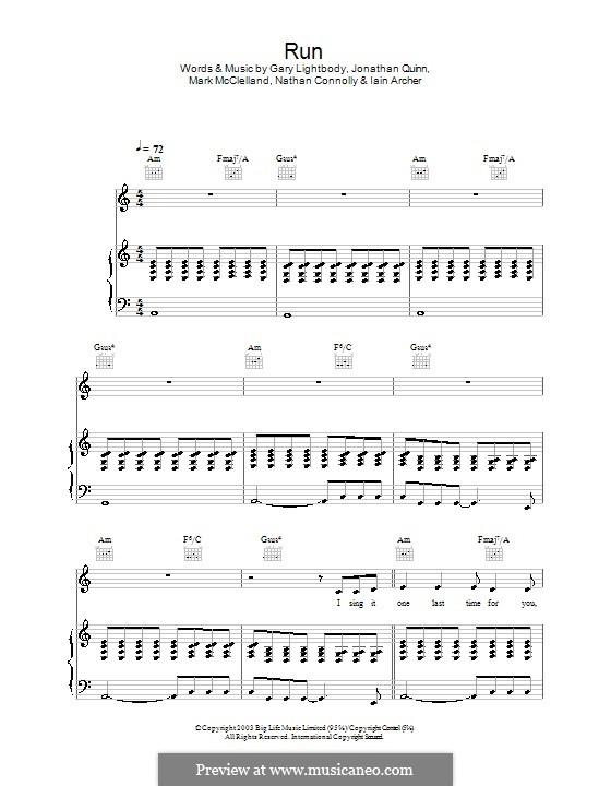 Run: For voice and piano or guitar (Snow Patrol) by Gary Lightbody, Iain Archer, Jonathan Quinn, Mark McClelland, Nathan Connolly