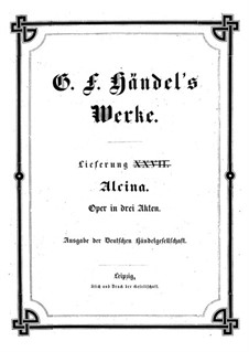 Alcina, HWV 34: partitura completa by Georg Friedrich Händel