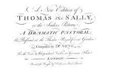 Thomas and Sally: Thomas and Sally by Thomas Augustine Arne