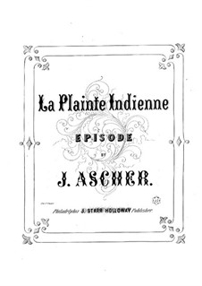 La Plainte Indienne: La Plainte Indienne by Joseph Ascher