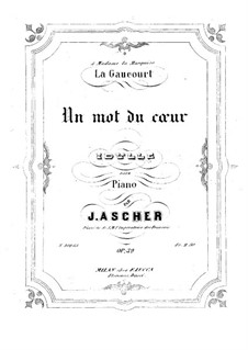 Un mot du coeur, Op.39: Un mot du coeur by Joseph Ascher