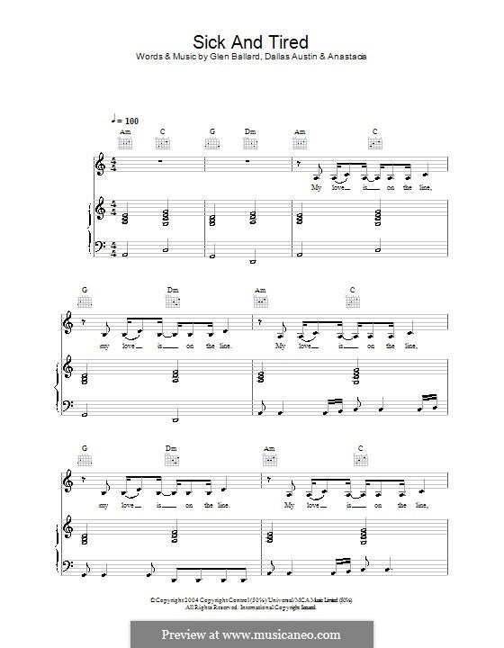 Sick and Tired (Anastacia): Para vocais e piano (ou Guitarra) by Dallas Austin, Glen Ballard
