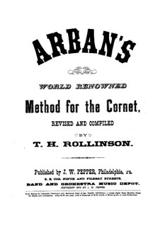 Complete Celebrated Method for Cornet: Revised and compiled by T. Rollinson by Jean-Baptiste Arban
