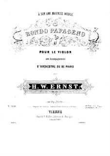 Rondo Papageno, Op.20: Rondo Papageno by Генрих Вильгельм Эрнст