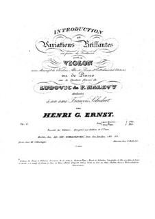 Интродукция и вариации на тему Людовика Галеви, Op.6: Интродукция и вариации на тему Людовика Галеви by Генрих Вильгельм Эрнст
