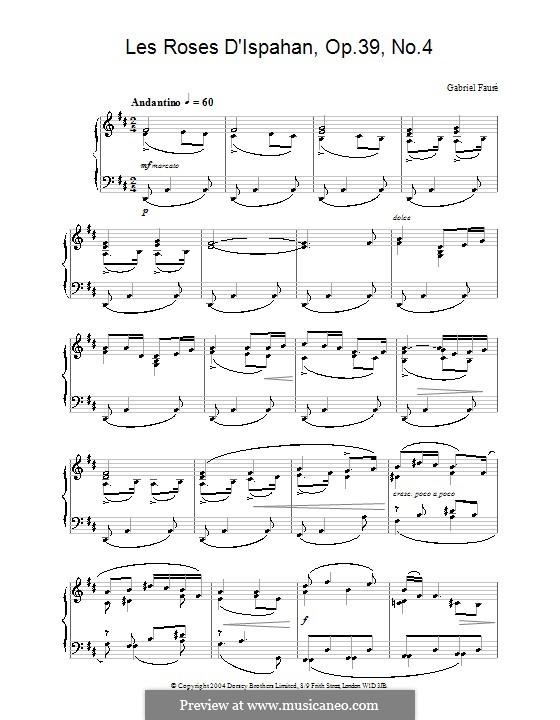 Четыре песни, Op.39: No.4 Les roses d'Ispahan, for piano by Габриэль Форе