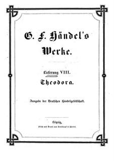 Теодора, HWV 68: Партитура by Георг Фридрих Гендель