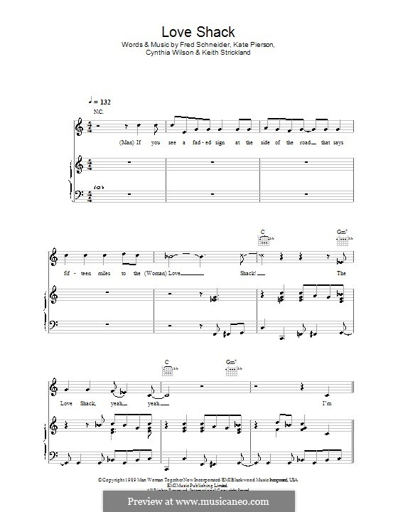 Love Shack (The B-52's): Для голоса и фортепиано (или гитары) by Cynthia L. Wilson, Frederick W. Schneider, Kate Pierson, Keith J. Strickland