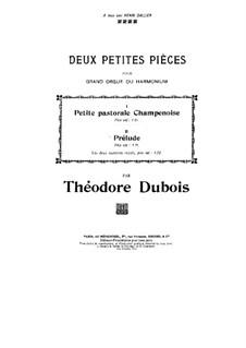 Две маленькие пьесы для органа (или фисгармонии): Две маленькие пьесы для органа (или фисгармонии) by Теодор Дюбуа